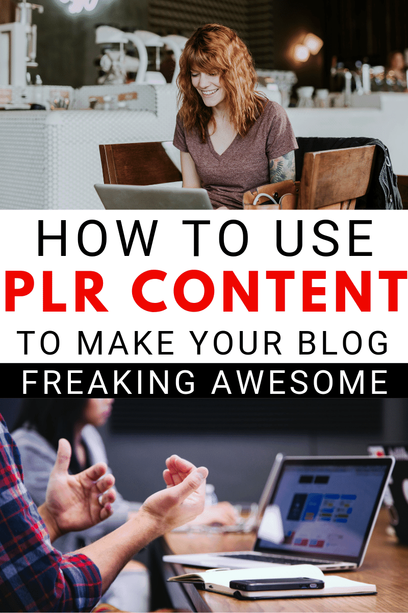How to Use PLR to Make Epic, Unique Content