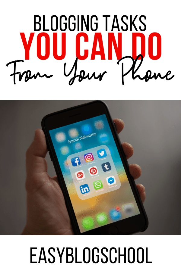 blogging tasks you can do from your phone