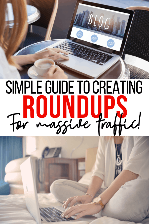 woman blogging and creating a roundup