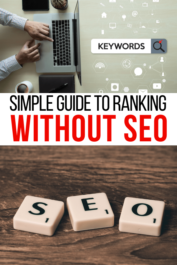 How I Rank on the Front Page of Google Without Using SEO