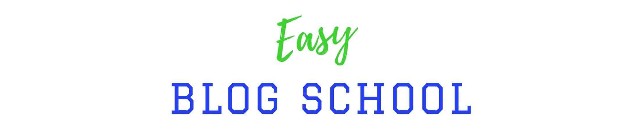 Easy Blog School