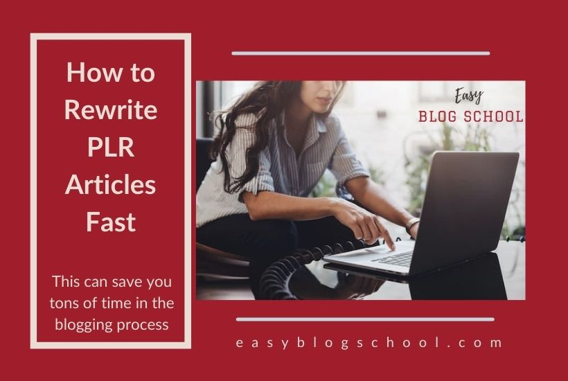 how-to-rewrite-plr-articles-fast