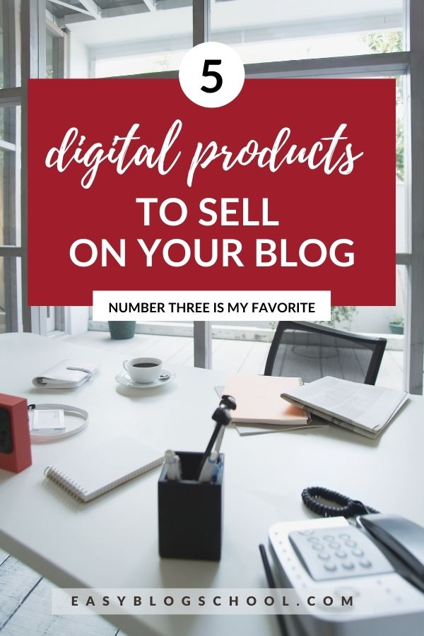 5 digital product ideas for you to sell