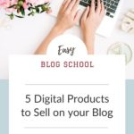 5 digital product ideas to sell