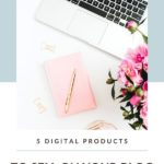 5 products to sell on blog