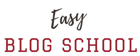 Easy Blog School
