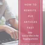 how-to-rewrite-plr-articles-fast1