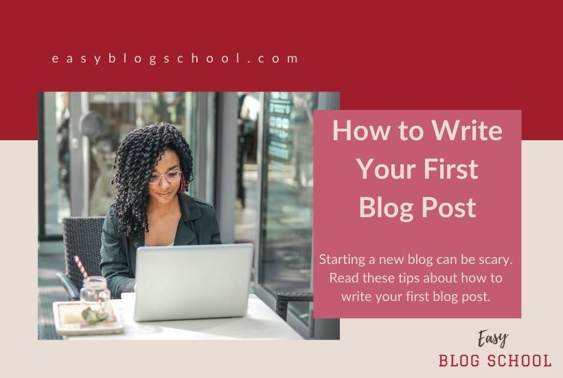 How to Write Your First Blog Post1