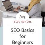 SEO Basics for Beginners P2